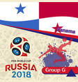 russia 2018 wc group g panama background vector image