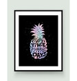 Motivational travel poster with pineapple vector image