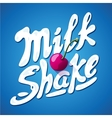 lettering milkshake sign with cherry - label for vector image