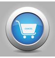 blue button shopping cart cancel vector image