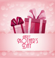happy mothers day gift boxes presents decoration vector image