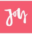 Joy - Modern Lettering vector image