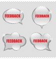 Glass Transparency Feedback Speech Bubble vector image