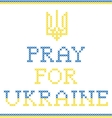 Pray for Ukraine vector image