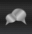 shiny metallic speech bubbles on aluminum backgrou vector image