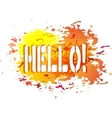 Salutatory card with lettering Hello vector image