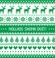Nollaig Shona Duit - Merry Christmas in Irish vector image
