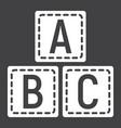 abc blocks solid icon alphabet cubes education vector image