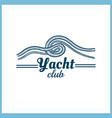 yacht club badge with rope vector image