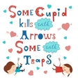 Some cupid kills with arrows some with traps vector image vector image