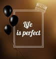phrase - Life is perfect vector image