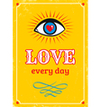 Love every day yellow vector image