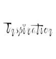 Hand written retro lettering Inspiration vector image