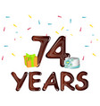 74 th birthday celebration greeting card vector image