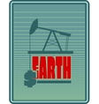 Oil pump and dollar icons Earth text vector image