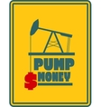 Oil pump and dollar icons Motivation text vector image