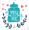 You and me Hand drawn jar with hearts decoration vector image