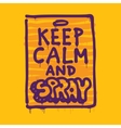 Keep calm and spray vector image