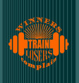 winners train losers complain motivation quote vector image
