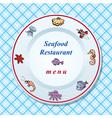 The seafood restaurant menu design vector image