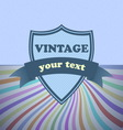 Shield retro vintage label on sunrays background vector image
