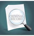 Reviewing a Criminal Record vector image vector image