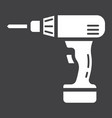 electric drill glyph icon build and repair vector image