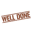 well done stamp vector image