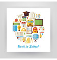 Flat Style Circle Set of Back to School and vector image