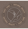 Foot hand and text Foot Care Natural Beauty vector image
