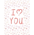 I love you card with pink heards vector image