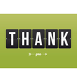 Thank you card mechanical panel letters vector image