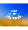 Enjoy journey header with sun glasses vector image
