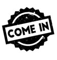 come in rubber stamp vector image