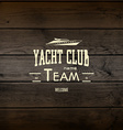 Yacht club badges logos and labels for any use vector image