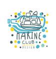 marine club logo design summer travel and sport vector image