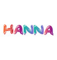 hanna female name text balloons vector image