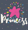 Print for T-shirt Princess Hand lettering vector image
