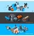 Petroleum Isometric Banners vector image
