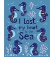 Sea card with stylized cartoon seahorse vector image