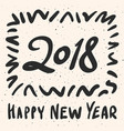 2018 happy new year calligraphy phrase vector image