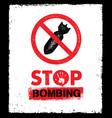 stop bombing anti military design element vector image