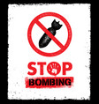stop bombing anti military design element vector image