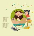 happy daughter makes a hairdo for dad vector image