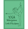 Outline girl in Lord of the Dance yoga pose vector image