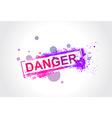 danger grunge tag vector image