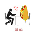 Lover taco Lovers in cafe Man and fastfood sitting vector image