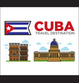 Cuba travel famous landmarks and sightseeing vector image