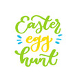 easter egg hunt lettering hand drawn vector image