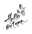 hell autumn bird lettering vector image